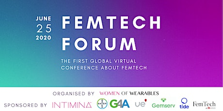 FEMTECH FORUM 2020 - the first global virtual conference about FemTech tickets