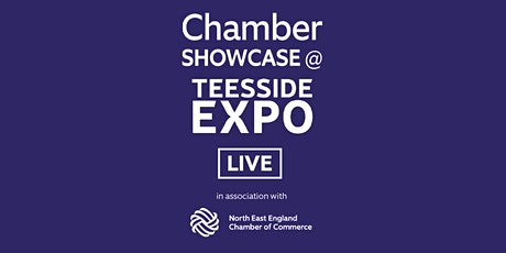 Chamber Showcase @ Teesside Expo LIVE tickets