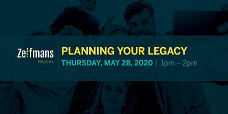 Planning Your Legacy | Live Webcast with Partner Jonah Bidner, CPA, CA tickets