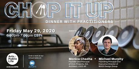 Chop It Up: Dinner with Practitioners tickets