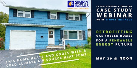 Retrofitting Gas Fueled Homes for a Renewable Energy Future tickets