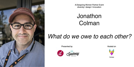 Designing Women Presents Jonathon Colman tickets