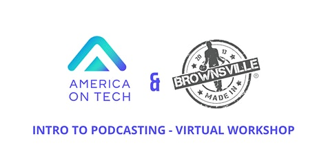 Podcasting - Virtual Workshop w/ America On Tech and Youth Design Center tickets