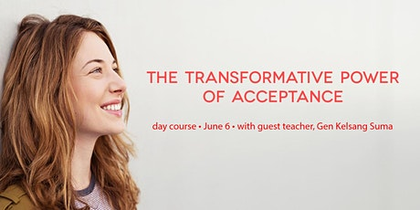 The Transformative Power of Acceptance - An Online Day Course tickets