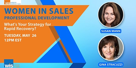 Women in Sales Webcast: Getting to a Rapid Recovery  with Susan Mann | FREE tickets