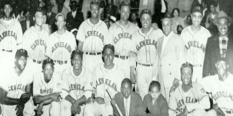 """The Magnificent  7"" Cleveland Negro Leaguers to the Majors tickets"
