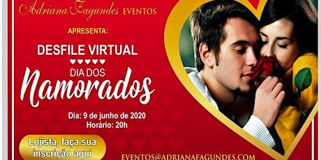 Desfile virtual dia dos namorados ingressos