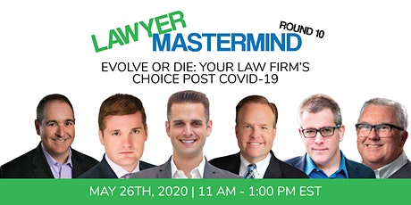 Lawyer Mastermind Webinar (Rd 10) | Evolve or Die: Now's The Time To Choose tickets