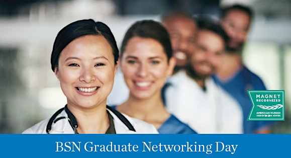 More info: BSN Graduate Networking Day