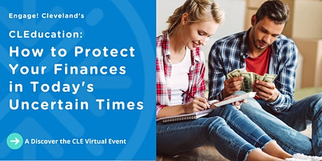 CLEducation: How to Protect Your Finances in Today's Uncertain Environment tickets