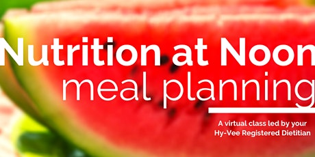 Nutrition at Noon: Meal Plan Like a Pro! tickets