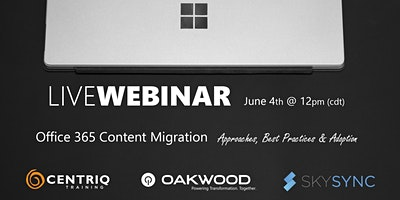 Office 365 Content Migration: Approaches, Best Practices & Adoption