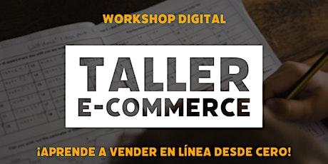 Taller: e-Commerce desde CERO entradas