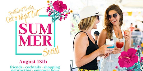 SWFL Girl's Night Out is Back: Summer Sip & Shop Social tickets