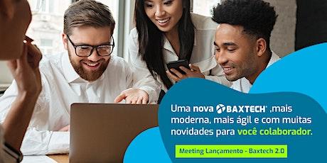 Meeting Lançamento - Baxtech 2.0 ingressos