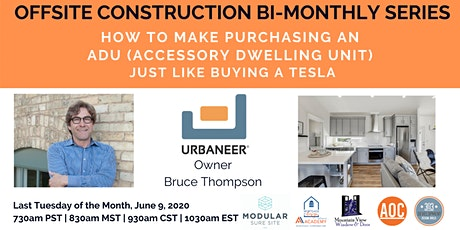 How to Make Purchasing an  ADU (Accessory Dwelling Unit) Just Like Buying a Tesla! tickets