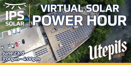 Virtual Commercial Solar Power Hour With Utepils Brewing and IPS Solar tickets