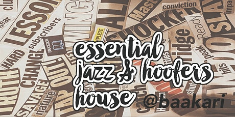 Essential Jazz & Hoofers House - #artistrelief Concert Series tickets