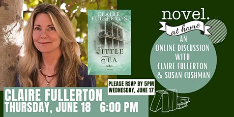 NOVEL AT HOME PRESENTS: CLAIRE FULLERTON IN CONVERSATION WITH SUSAN CUSHMAN tickets