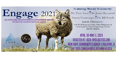 Engage 2021 -  An Apologetics Conference on Issues in Church and Culture tickets