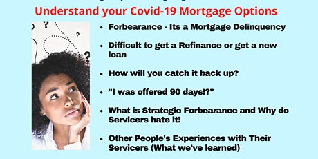 Understand Your Covid-19 Mortgage Options - Forbearance - Its a Mortgage Delinquency! tickets