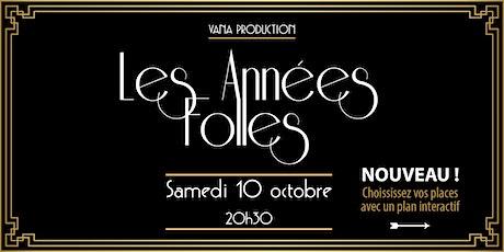 Les Années Folles - VANA Production  - 10/10/2020 billets