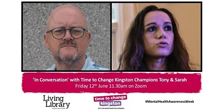 'In Conversation' with Time to Change Kingston Champions Sarah and Tony tickets
