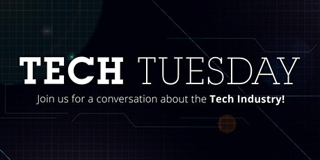 Tech Tuesday - The Path to Big Tech tickets