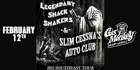 THE LEGENDARY SHACK SHAKERS / SLIM CESSNA'S AUTO CLUB tickets