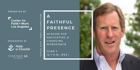 Virtual Faith + Work Conversations with Scott Rae tickets