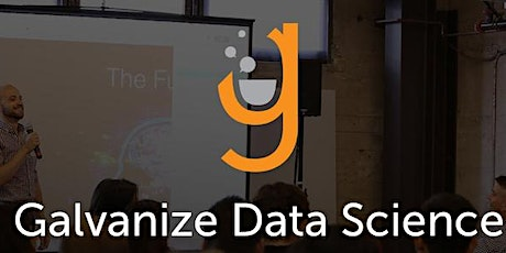 Galvanize Data Science: A Day in the Life tickets