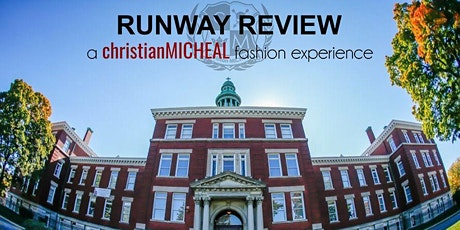 RUNWAY REVIEW  a christianMICHEAL fashion experience tickets