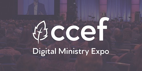 2020 CCEF Digital Ministry Expo tickets