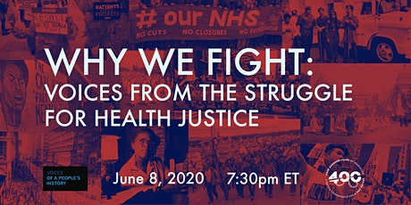 Why We Fight: Voices from the Struggle for Health Justice tickets