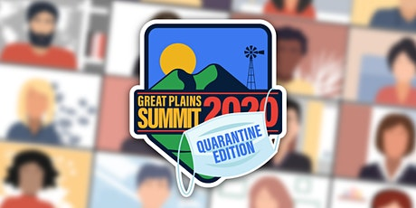 Great Plains Summit 2020 Quarantine Edition tickets