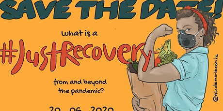 """What is a """"Just Recovery"""" from and beyond the pandemic?  tickets"""
