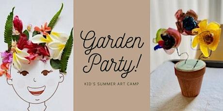 Garden Party! Kid's Summer Art Camp tickets