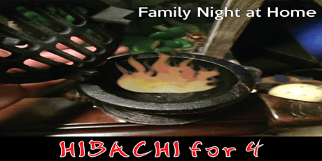 Family Night at Home: Hibachi for 4 + Games | from LCF Cooking Classes tickets