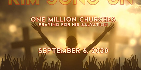 One Million Churches Praying for the Salvation of Kim Jong Un tickets
