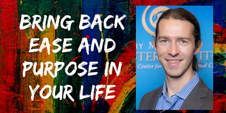 Bring Back Ease and Purpose In Your Life tickets
