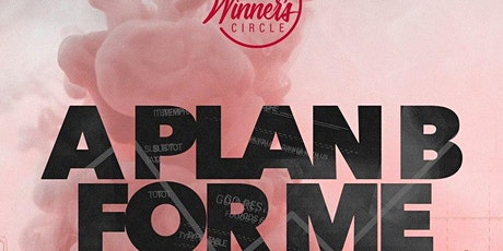 Win with the Winners! A Plan B for Me tickets