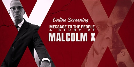 Malcolm X Movie: Message to the People - Online Screening tickets
