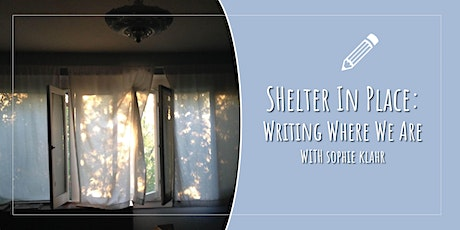Shelter in Place: Writing Where We Are (7 week poetry workshop) tickets