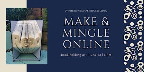 Make & Mingle Online: Book Folding Art tickets