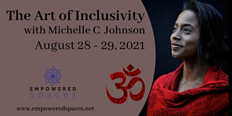The Art of Inclusivity - A Weekend Workshop with Michelle C. Johnson tickets