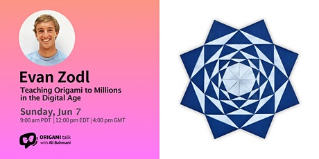 Origami Talk - Evan Zodl: Teaching Origami to Millions in the Digital Age tickets