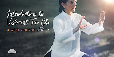 Intro to Vishrant Tai Chi: 4 Week Course tickets