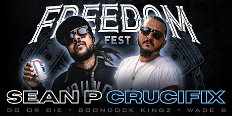 Sean P, Crucifix, Do or Die, Boondock Kingz, Wade B and more!!!!! tickets