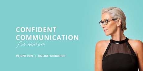 Confident Communication for Women by Carol Fox tickets
