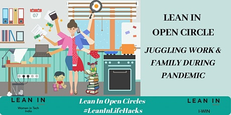 Lean In Open Circle- Juggling Work & Family tickets